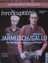 Les Inrockuptibles Magazine (France, April 13, 2004, No. 436, signed by Vincent Gallo)