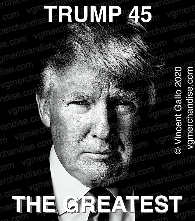 "22. ""TRUMP 45""  Vincent Gallo 2020 (print detail)"