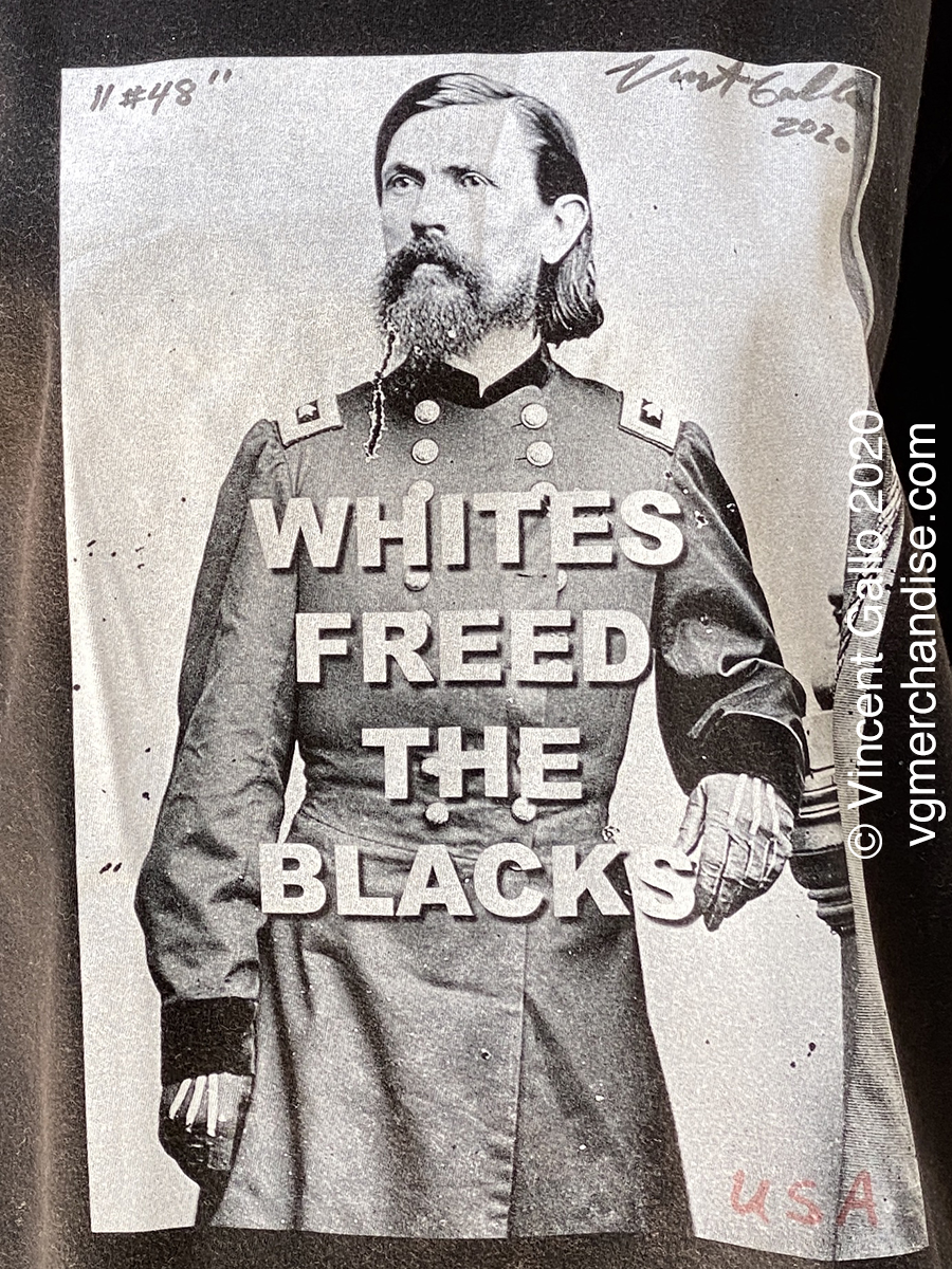 "48. ""WHITES FREED THE BLACKS""  Vincent Gallo 2020 (print detail modeled)"
