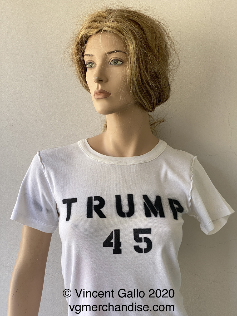 """""""Trump 45 , Trump 45, Trump 45""""  Vincent Gallo. 2020 (modeled_"""