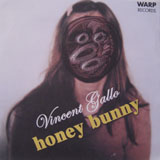 Vincent Gallo: Honey Bunny 7""