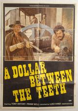 A Dollar Between The Teeth Vintage Film Poster
