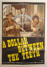 A Dollar Between The Teeth Vintage Film Poster